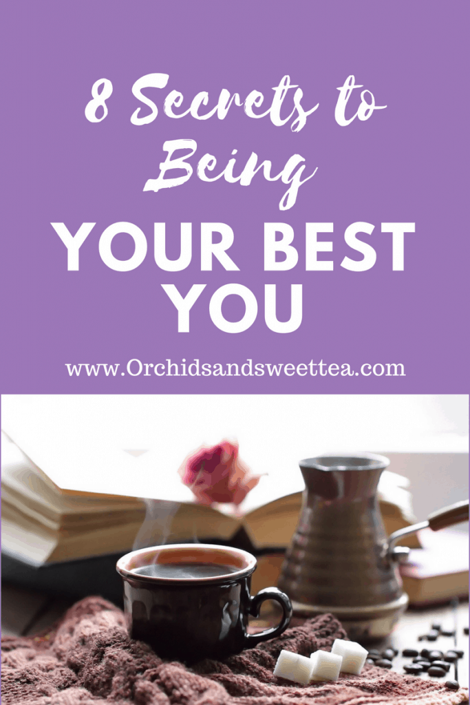 8 Secrets to Being Your Best You
