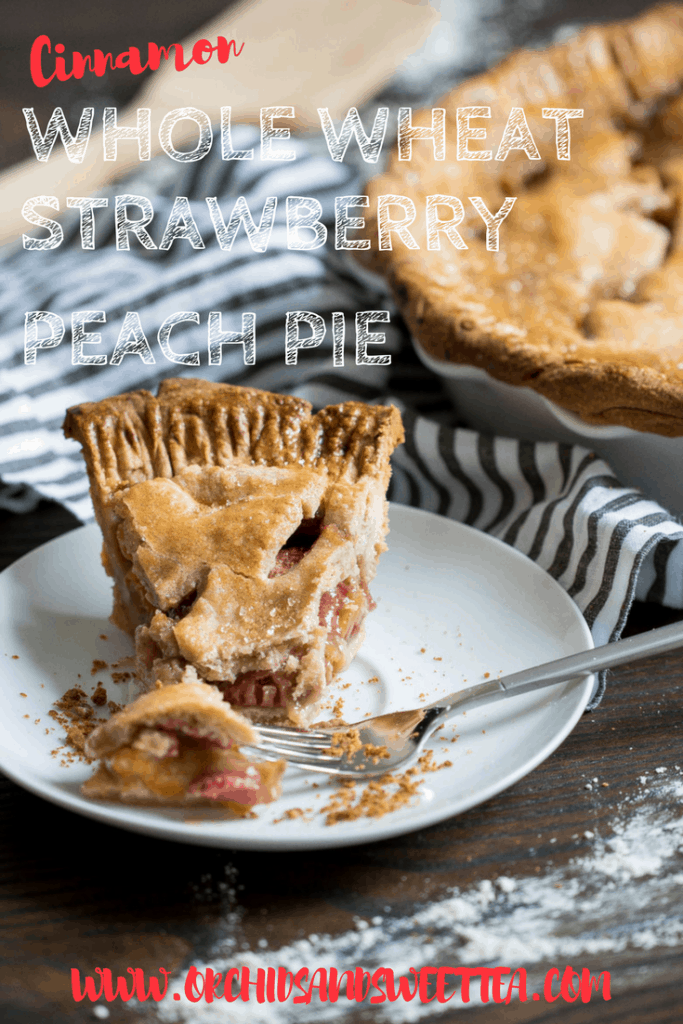 Cinnamon Whole Wheat Strawberry Peach Pie