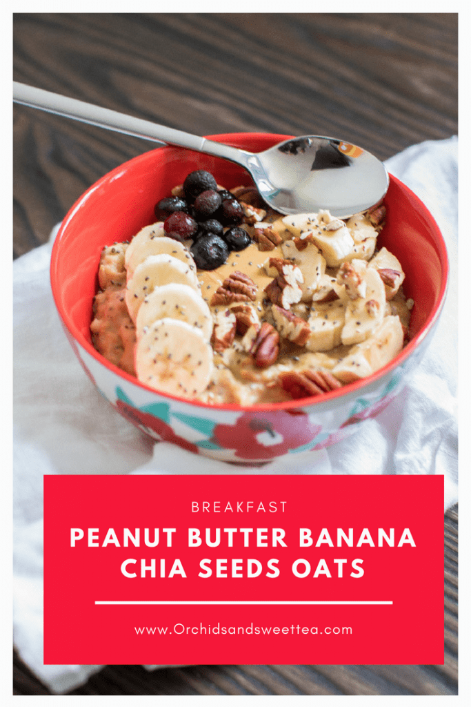 Breakfast Peanut Butter Banana Chia Seeds Oats