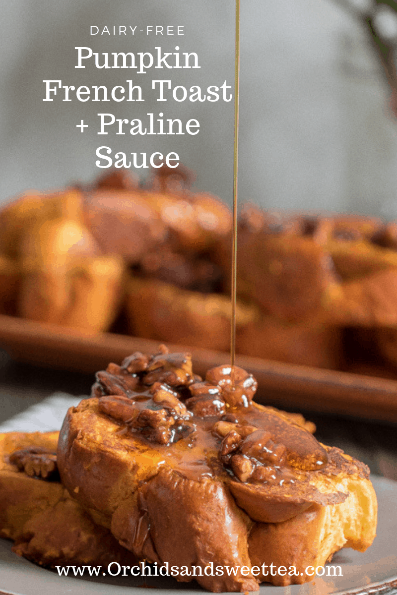 Pumpkin French Toast + Praline Sauce