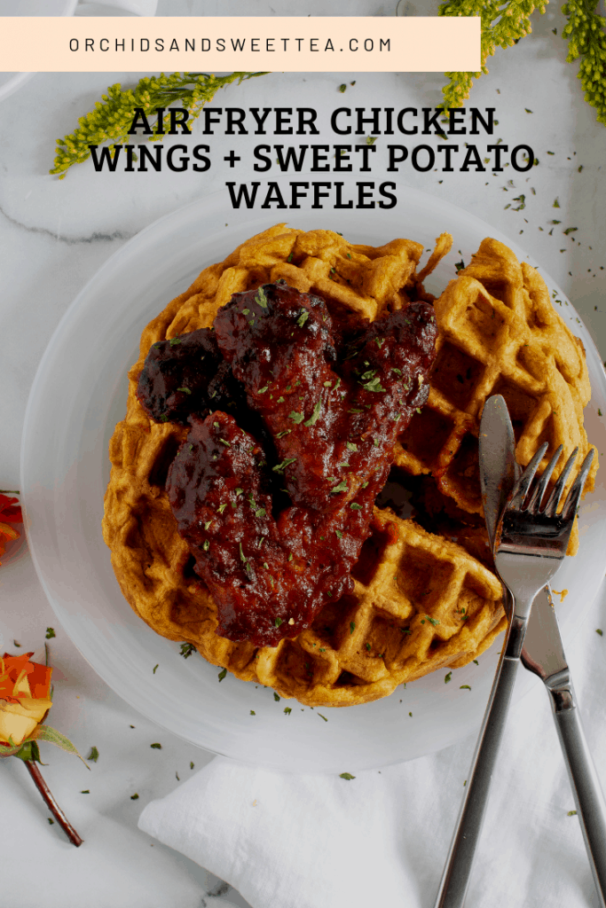 Air Fryer Chicken Wings + Sweet Potato Waffles