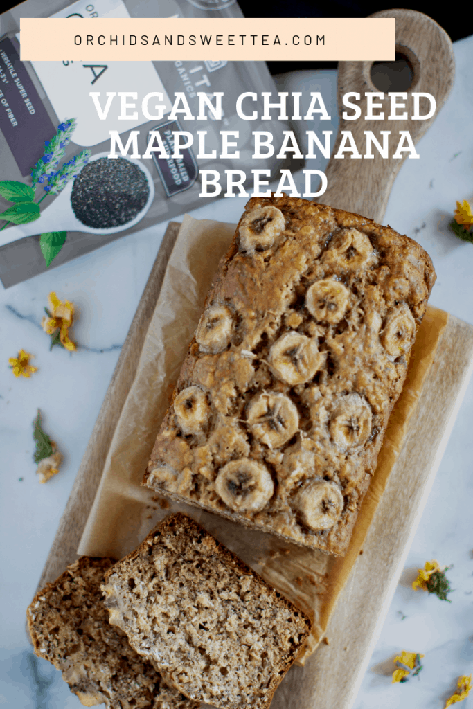 Vegan Chia Seed Maple Banana Bread