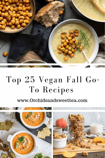 Top 25 Vegan Fall Go-To Recipes