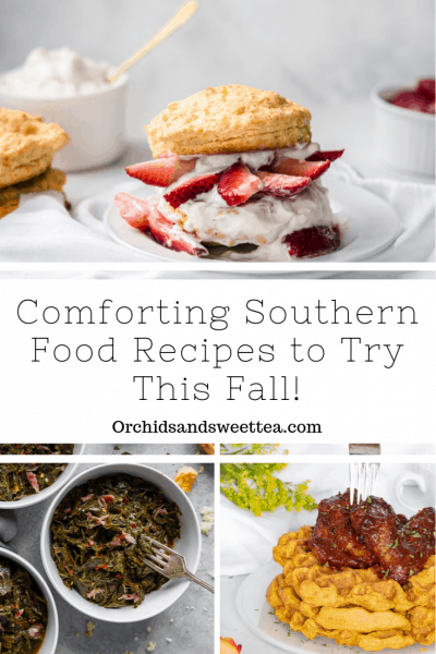 Comforting Southern Food Recipes to Try This Fall