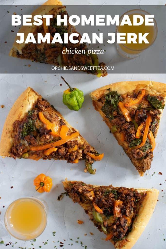 Best Homemade Jamaican Jerk Chicken Pizza