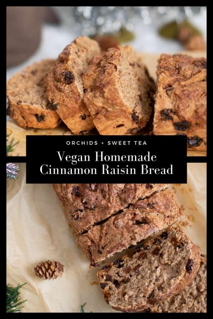 Vegan Homemade Cinnamon Raisin Bread