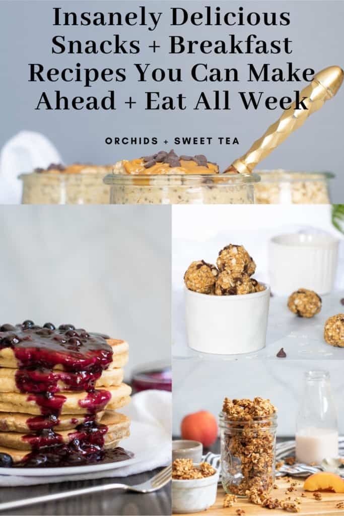 Insanely Delicious Snacks + Breakfast Recipes You Can Make Ahead + Eat All Week