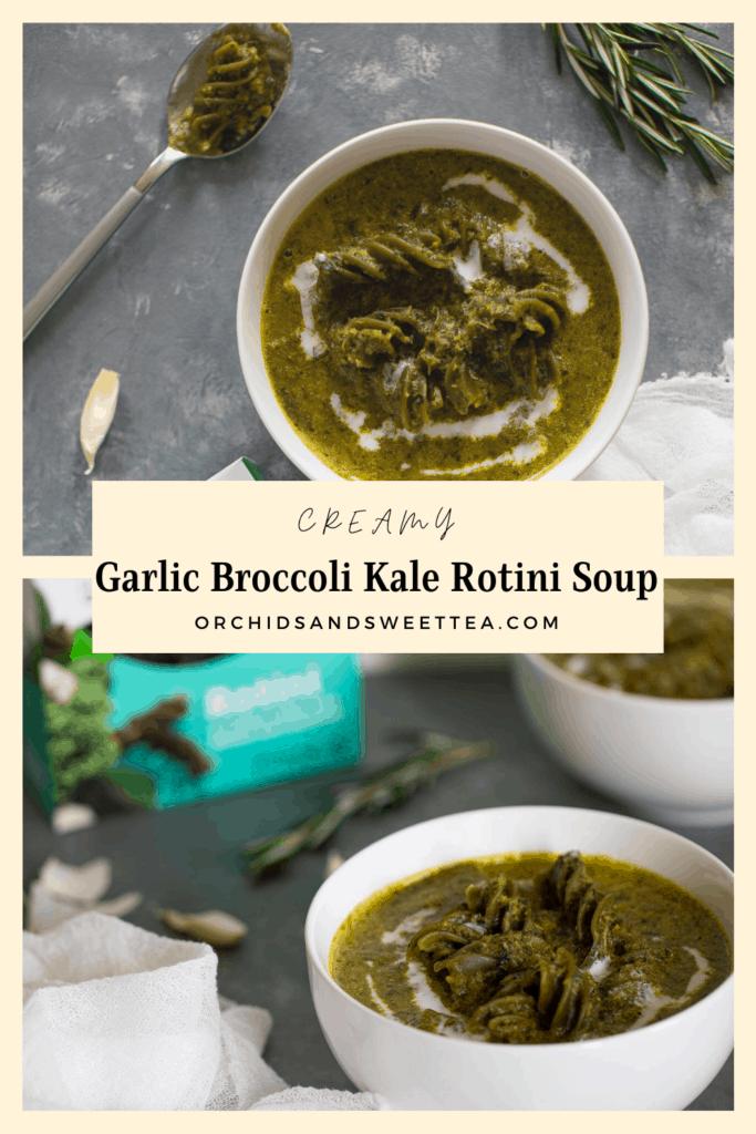 Creamy Garlic Broccoli Kale Rotini Soup