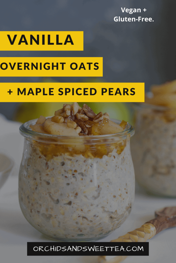 Vanilla Overnight Oats + Maple Spiced Pears