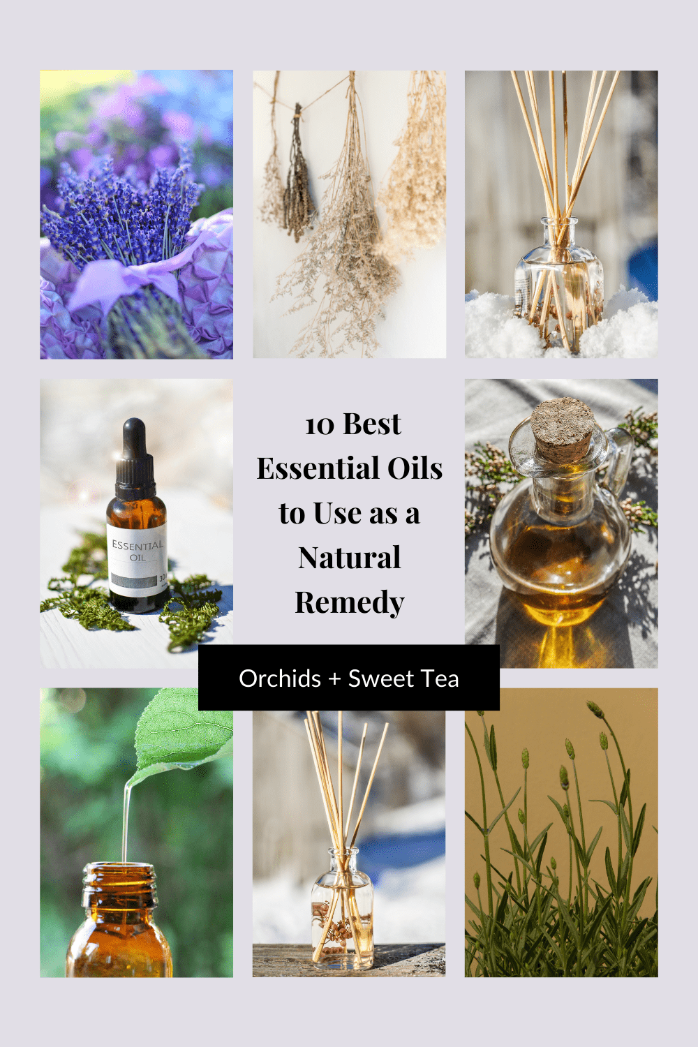 10 Best Essential Oils to Use as a Natural Remedy