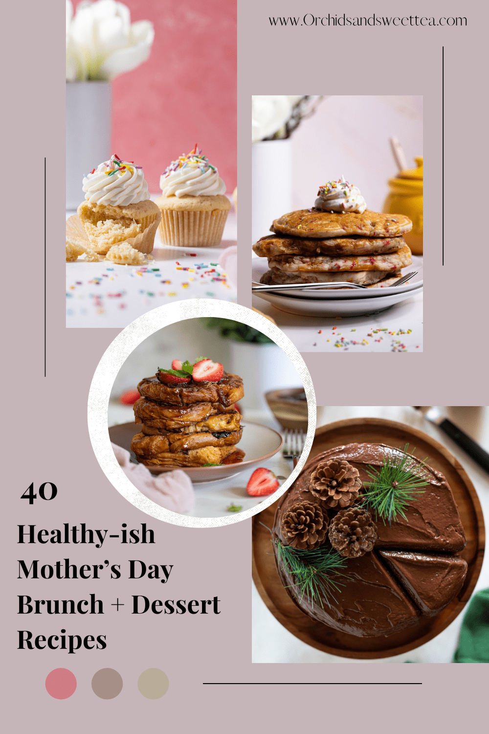 40 Healthy-ish Mother's Day Brunch + Dessert Recipes